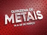 QUINZENA DE METAIS